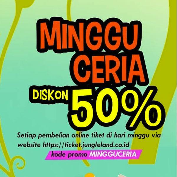 Minggu Ceria 50% Off