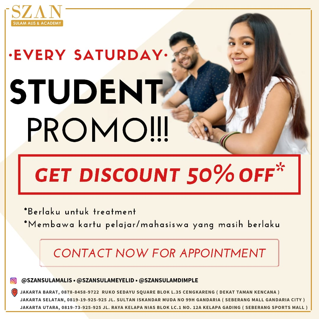 Student Promo 50% Off  Setiap Sabtu