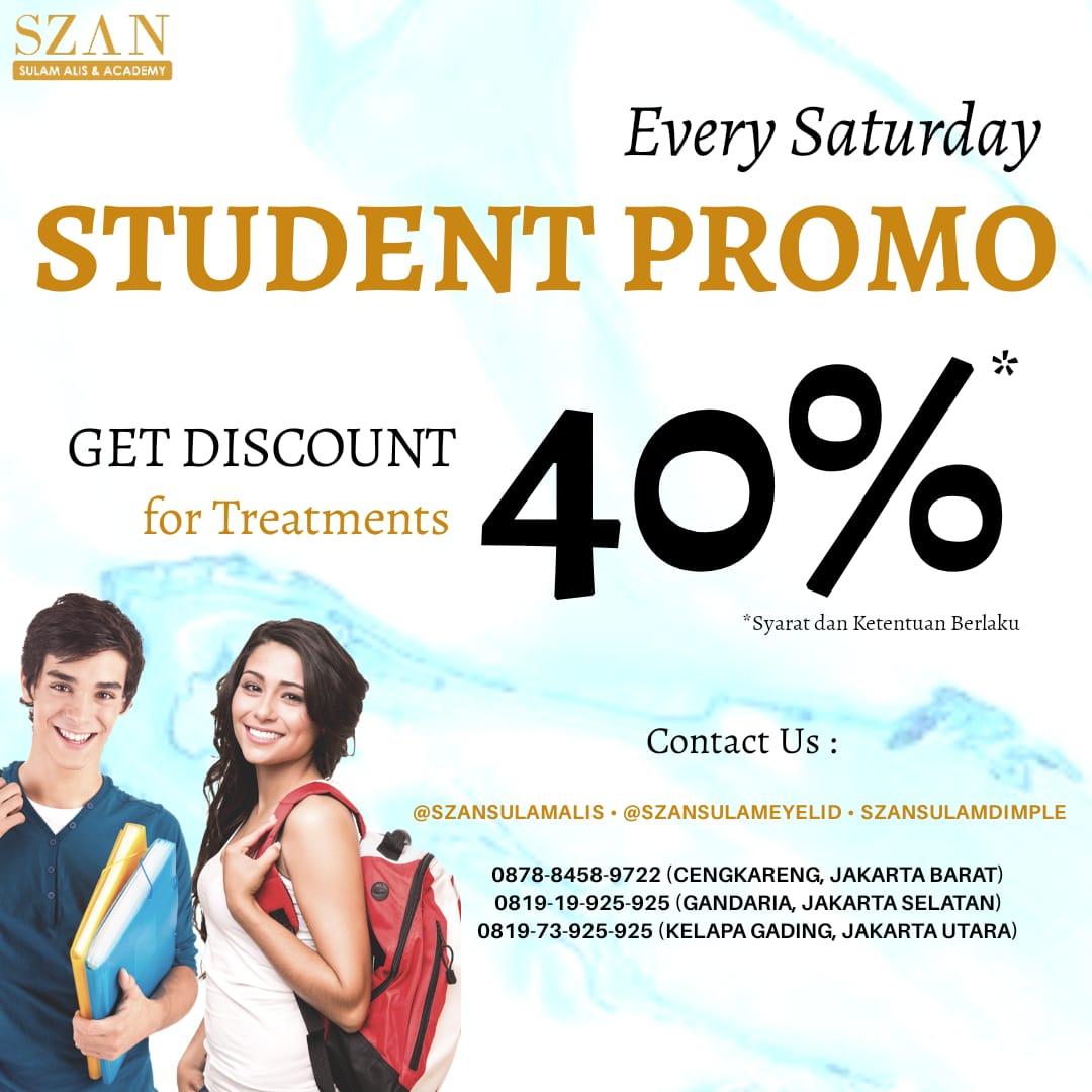Student Promo 40% Off  Setiap Sabtu