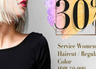 30% Off Women Haircut / Regilar Color