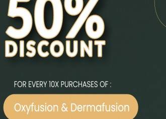 50% Off for Oxyfusion & Dermafusion, Oxyceuticals & Dermarevive
